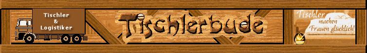 Tischlerbude